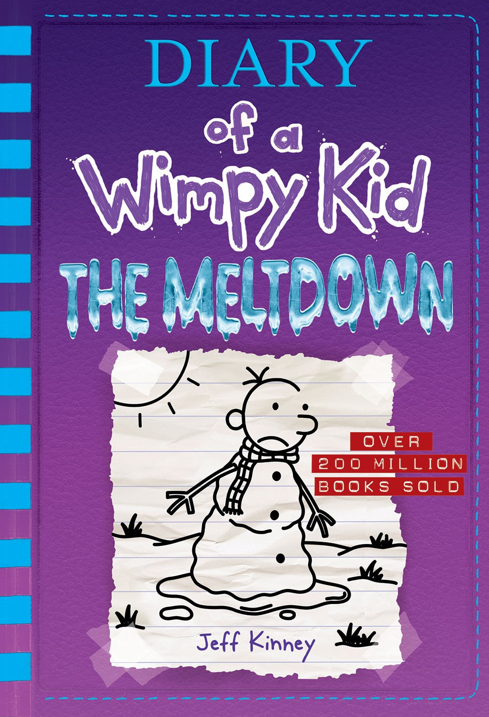 The Meltdown ( Diary of a Wimpy Kid #13 )