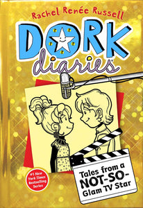Tales from a Not-So-Glam TV Star (Dork Diaries #07)