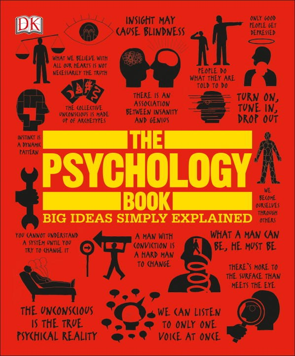 The Psychology Book: Big Ideas Simply Explained ( Big Ideas )