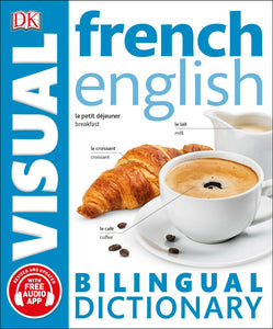 French English Bilingual Visual Dictionary ( DK Bilingual Visual Dictionaries )