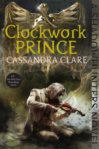 Clockwork Prince ( Infernal Devices #2 )