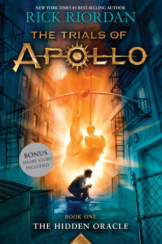The Hidden Oracle (Trials of Apollo, Book One) ( Trials of Apollo #1 )