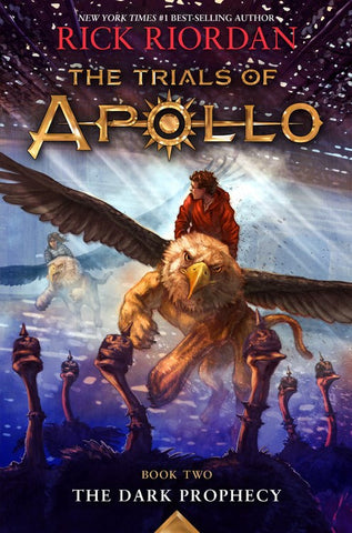The Dark Prophecy ( Trials of Apollo #2 )