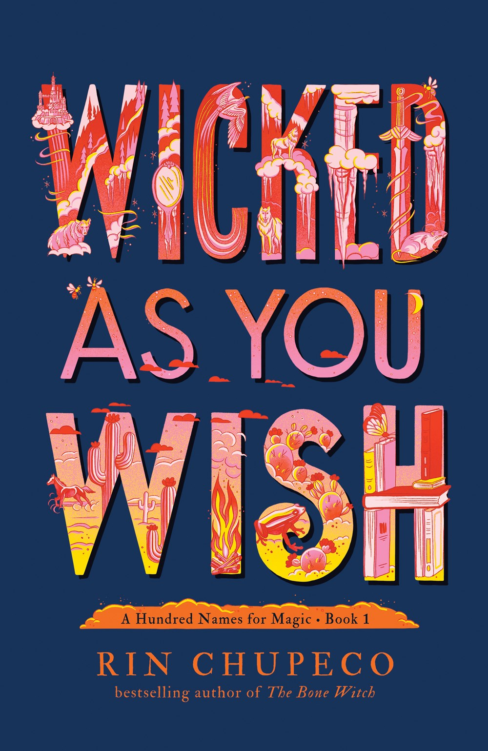 Wicked as You Wish ( A Hundred Names for Magic #1 )