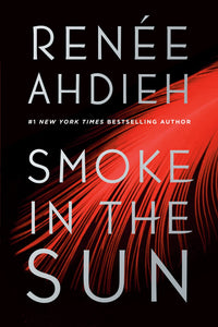 Smoke in the Sun (Flame in the Mist #2)