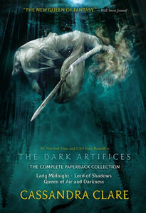 The Dark Artifices, the Complete Paperback Collection: Lady Midnight; Lord of Shadows; Queen of Air and Darkness (Boxed Set)