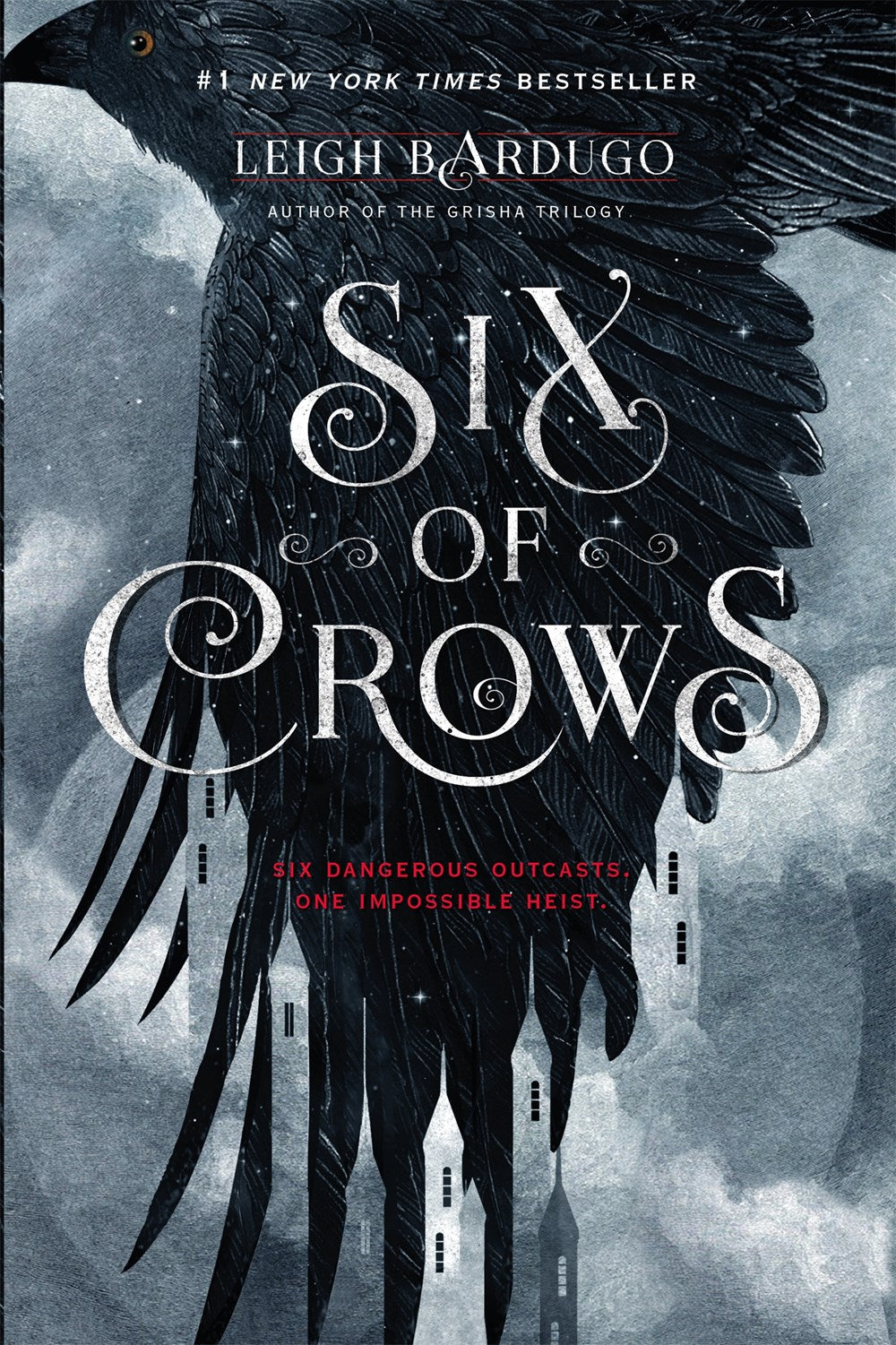 Six of Crows ( Six of Crows, 1 )