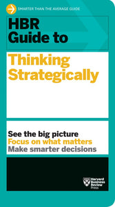 HBR Guide to Thinking Strategically ( HBR Guide )