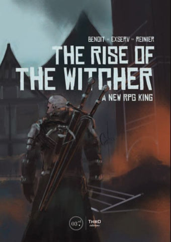 The Rise of the Witcher: A New RPG King