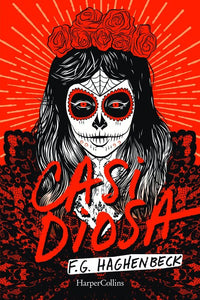 Casi Diosa (Almost a Goddess - Spanish Edition)