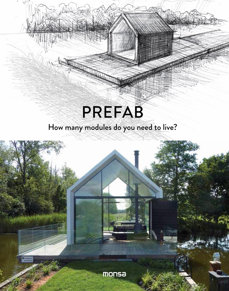 Prefab : How Many Modules Do You Need to Live?