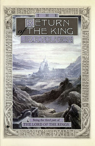 The Return of the King : Being theThird Part of the Lord of the Rings
