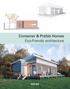Container & Prefab Homes : Eco-Friendly Architecture