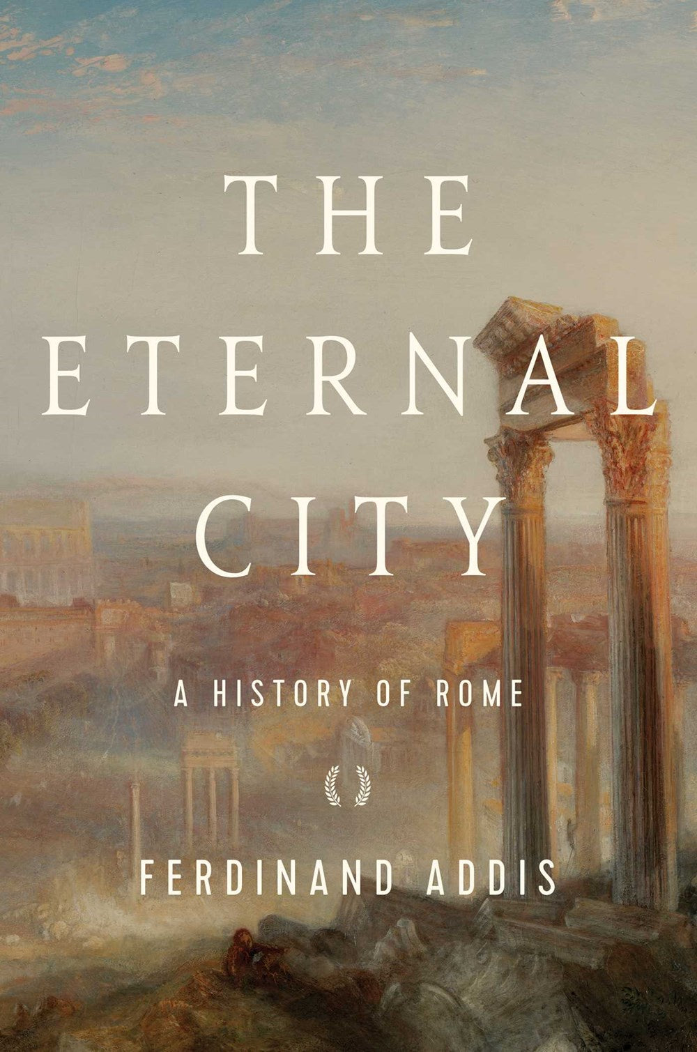 The Eternal City : A History of Rome