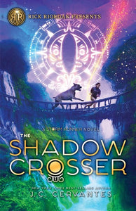 The Shadow Crosser (A Storm Runner Novel, Book 3)
