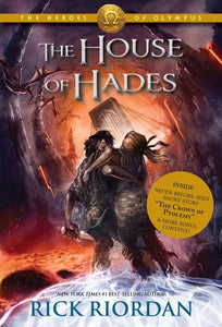 The House of Hades : Heroes of Olympus, The, Book Four
