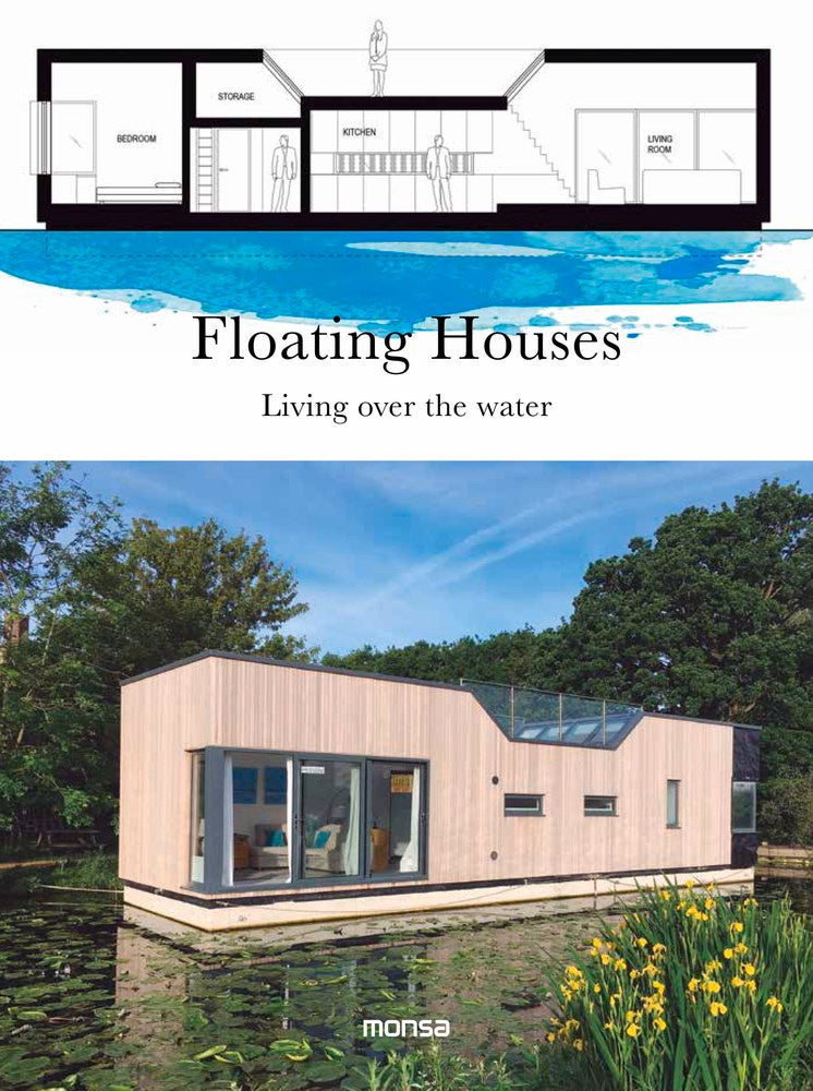 Floating Houses : Living over the Water