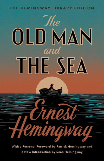 THE OLD MAN AND THE SEA ( THE HEMINGWAY LIBRARY EDITION)