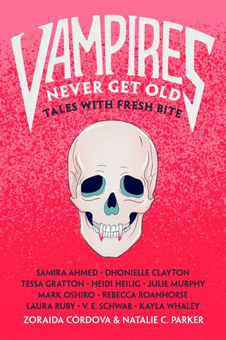 Vampires Never Get Old : Tales with Fresh Bite