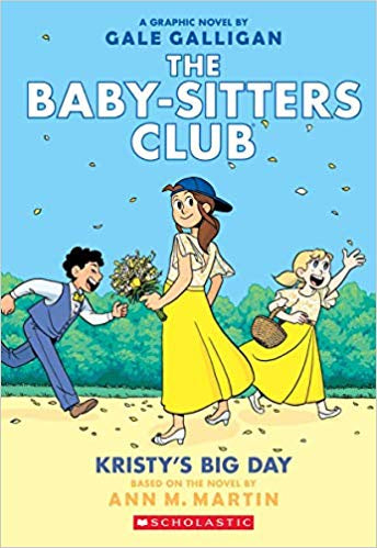 THE BABYSITTERS CLUB KRISTY'S BIG DAY (BOOK 6)