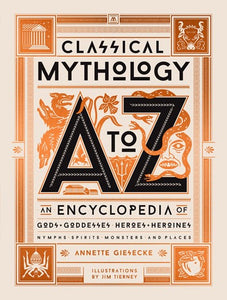 Classical Mythology A to Z
