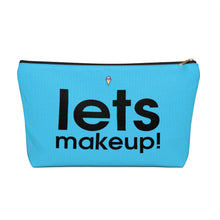 Load image into Gallery viewer, Let's Makeup Accessory Pouch