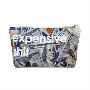 Expensive Shit Dollars Accessory Pouch