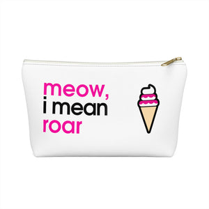 Meow, I Mean Roar Accessory Pouch