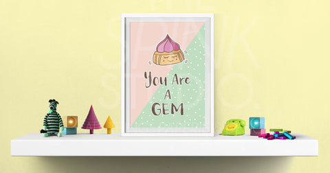 You're A Gem!