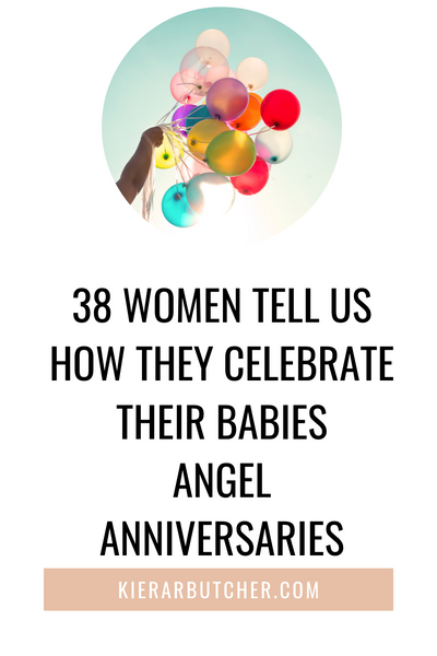 38 Women Tell Us How They Celebrate Their Babies Angel Anniversaries