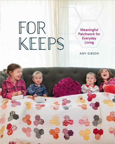 For Keeps: Meaingful Patchwork for Everyday Living, Author Signed Copy