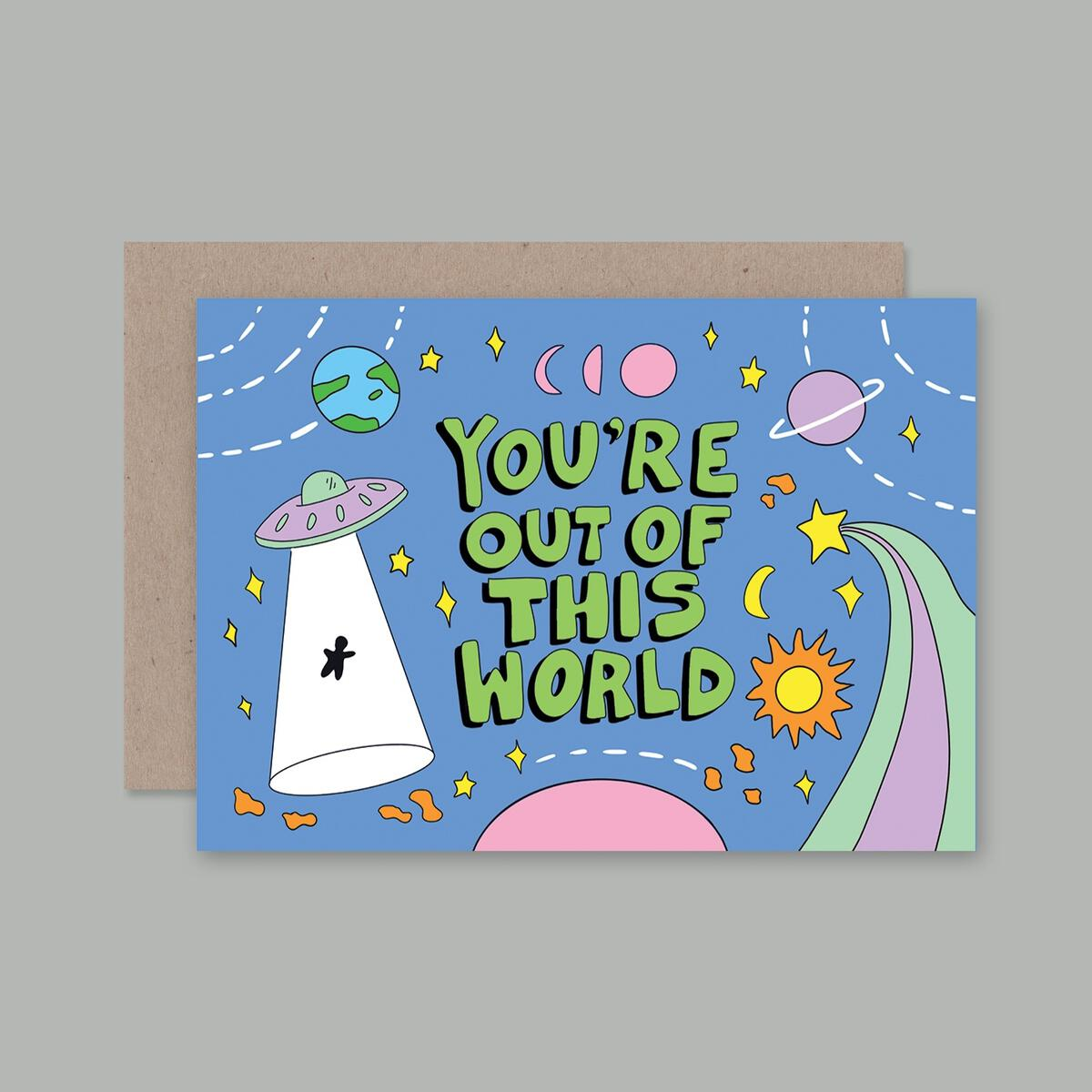 You're Out Of This World Card | AHD Paper Co.