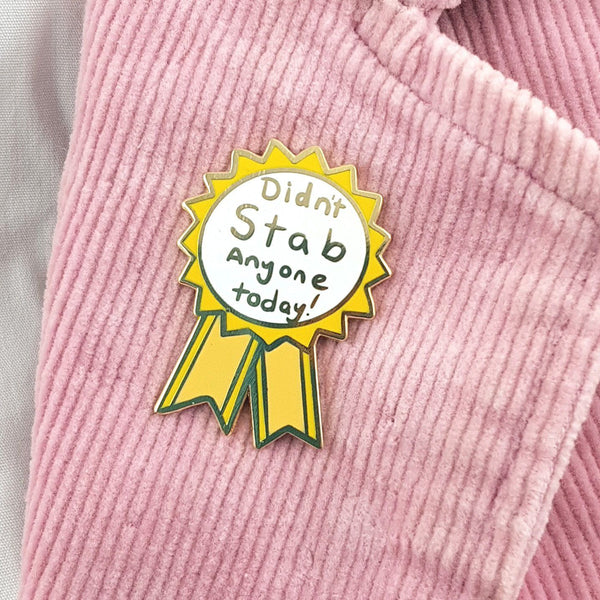 Didn't Stab Anyone Today Lapel Pin | Jubly-Umph