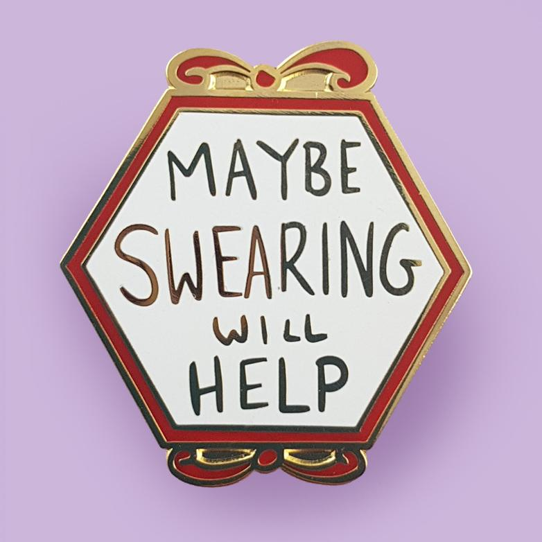 Maybe Swearing Will Help Lapel Pin | Jubly-Umph