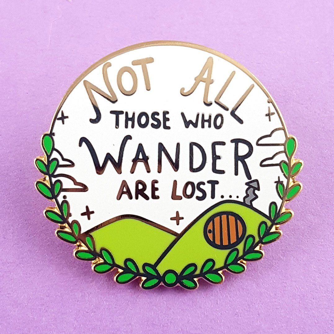 All That Wander Are Not Lost Lapel Pin | Jubly-Umph