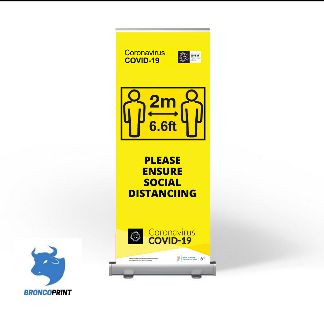 Please Ensure Social Distancing  - Pull Up Banner