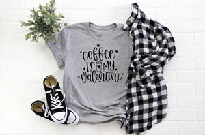 Coffee is my Valentines funny womens vday tshirt