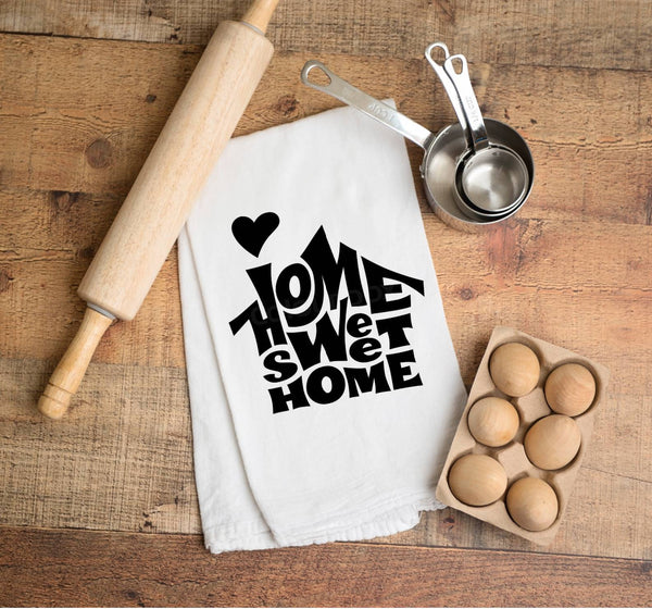 Home Sweet Home Flour Sack Towel