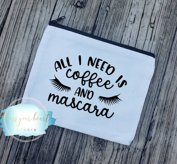 All I need is coffee and mascara Makeup bag / Funny Makeup Bag / Travel make up case or holder / Girly Gift / Bridesmaid gift / cosmetic bag