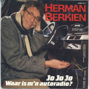 Herman Berkien - Jo Jo Jo Waar Is M'n Autoradio