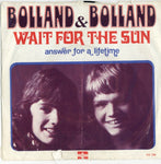 Bolland & Bolland - Wait For The Sun