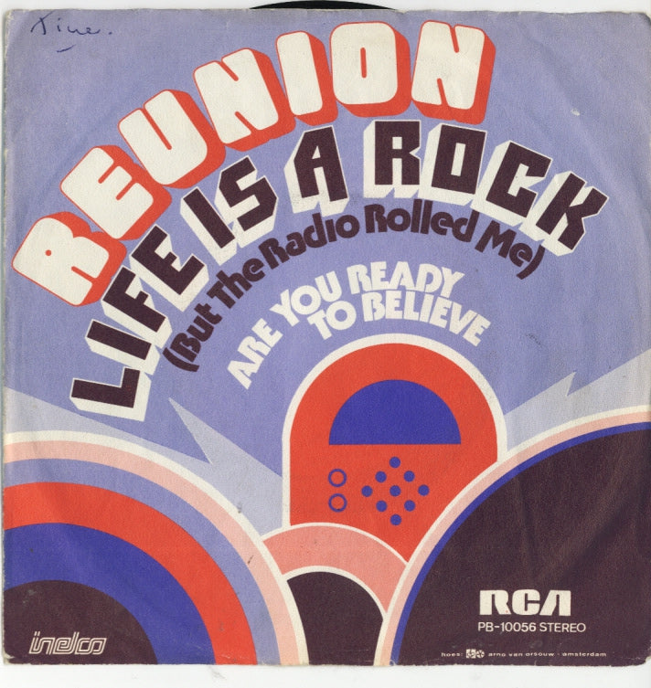 Reunion - Life Is A Rock (But The Radio Rolled Me)