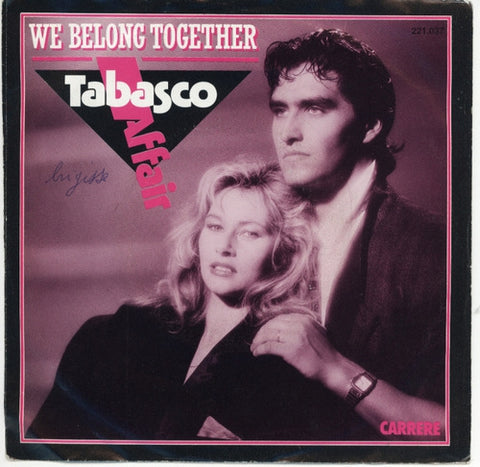 Tabasco Affair - We Belong Together