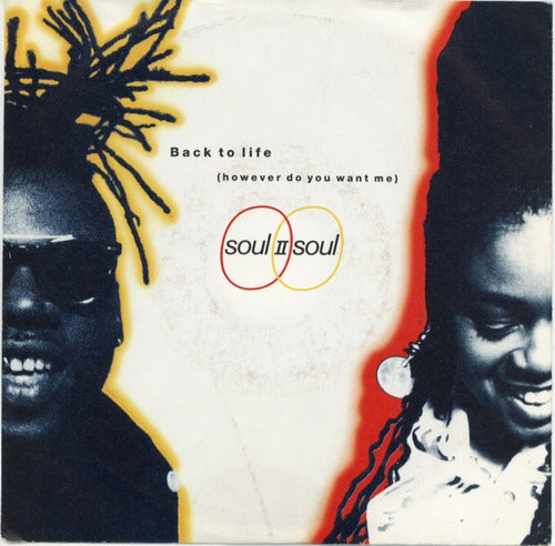 Soul II Soul - Back To Life (However Do You Want Me)
