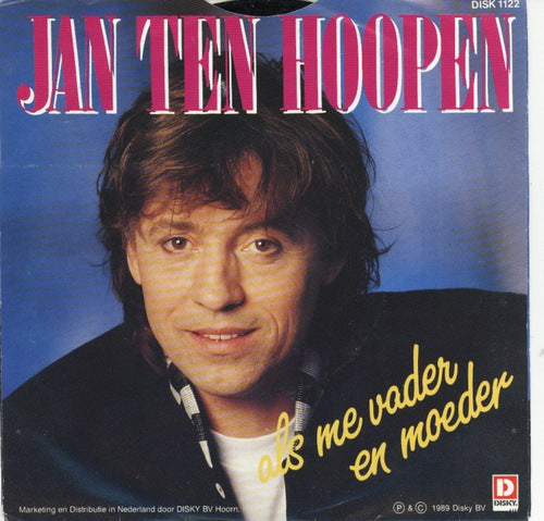 Jan Ten Hoopen - Je Bent Alles