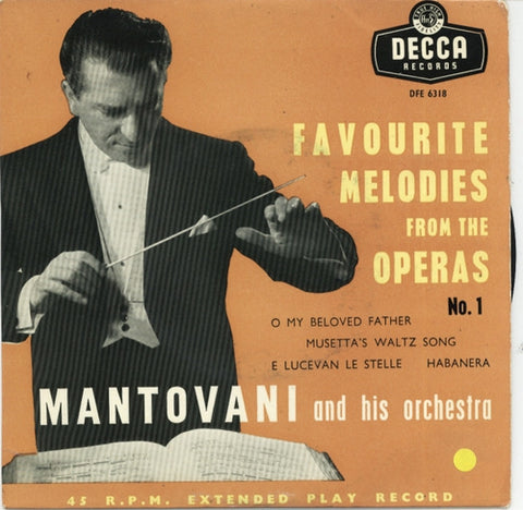 Mantovani And His Orchestra - Favourite Melodies From The Operas Vol. 1 (EP)