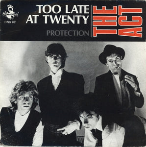 Act - Too Late At Twenty