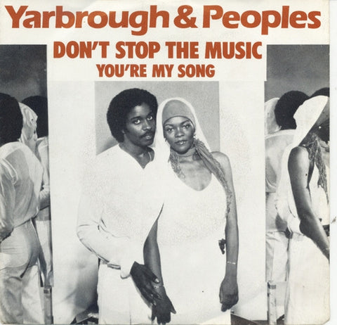 Yarbrough & Peopless - Don't Stop The Music