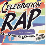 MC Miker G. & DJ Sven - Celebration Rap