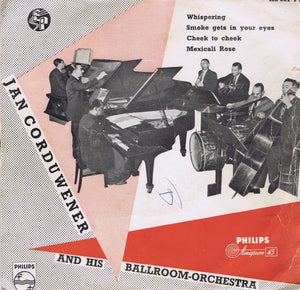 Jan Corduwener And His Ballroom-Orchestra - Whispering (EP)